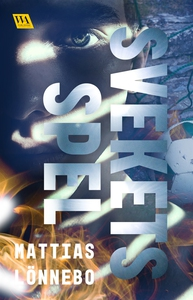Svekets spel (e-bok) av Mattias Lönnebo