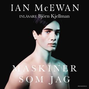 Maskiner som jag (ljudbok) av Ian McEwan