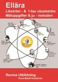 Lik- & 1-fas växelström -Mätuppgifter &  jw-metoden