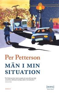 Män i min situation (e-bok) av Per Petterson