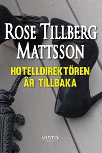 Hotelldirektören är tillbaka (e-bok) av Rose Ti