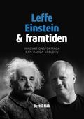 Leffe, Einstein och framtiden: Innovationsförmåga kan rädda världen