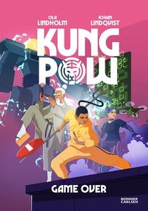 Kung Pow. Game over (e-bok) av Johan Lindqvist,