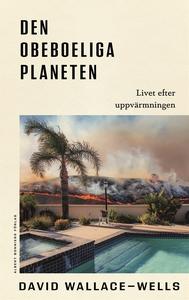 Den obeboeliga planeten : Livet efter uppvärmni