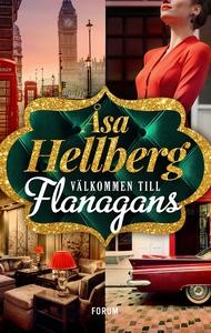 Välkommen till Flanagans (e-bok) av Åsa Hellber