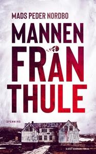 Mannen från Thule (e-bok) av Mads Peder Nordbo