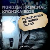 Dubbelmord på norra Öland