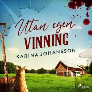 Utan egen vinning (ljudbok) av Karina Johansson