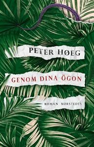 Genom dina ögon (e-bok) av Peter Hoeg