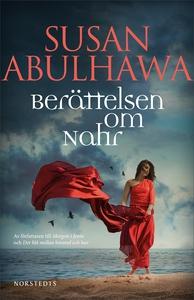 Berättelsen om Nahr (e-bok) av Susan Abulhawa