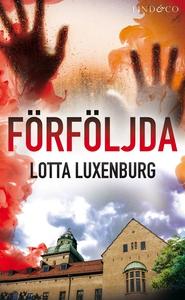 Förföljda (e-bok) av Lotta Luxenburg