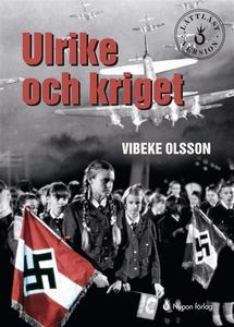 Ulrike och kriget (ljudbok) av Vibeke Olsson