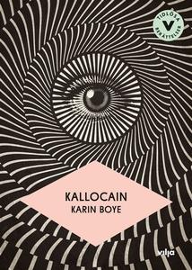 Kallocain (lättläst) (ljudbok) av Karin Boye