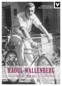 Raoul Wallenberg - Ett liv