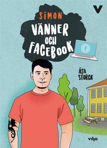 Vänner och Facebook (ljudbok) av Åsa Storck