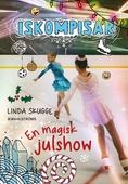 Iskompisar 4 - En magisk julshow
