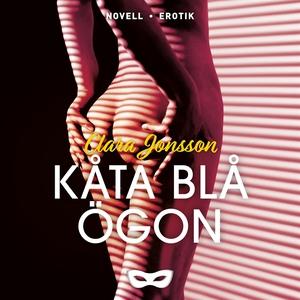 Kåta blå ögon (ljudbok) av Clara Jonsson