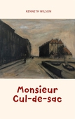 Monsieur Cul-de-sac
