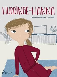 Huddinge-Hanna (e-bok) av Tomas Lagermand Lundm