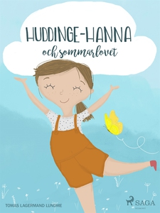 Huddinge-Hanna och sommarlovet (e-bok) av Tomas