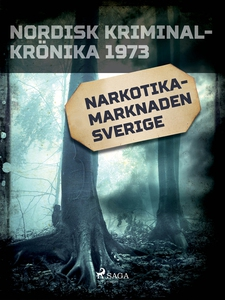 Narkotikamarknaden Sverige (e-bok) av Diverse