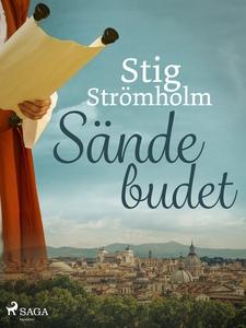 Sändebudet (e-bok) av Stig Strömholm