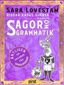 Riddar Kasus hjärta och andra sagor om grammati