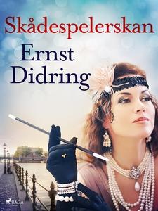 Skådespelerskan (e-bok) av Ernst Didring