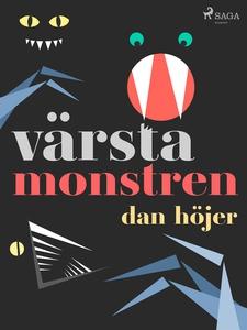 Värsta monstren (e-bok) av Dan Höjer