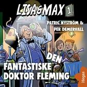 Lisa och Max: Den fantastiske doktor Fleming