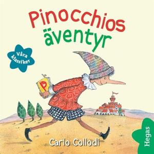 Våra klassiker 5: Pinocchios äventyr (ljudbok)