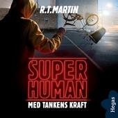 Superhuman 2: Med tankens kraft