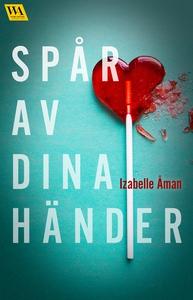 Spår av dina händer (e-bok) av Izabelle Åman