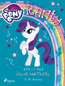 Rarity och kruxet med Charity (e-bok) av G. M.