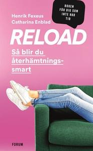 Reload : så blir du återhämtningssmart (e-bok)