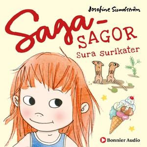 Sura surikater : Sagasagor (ljudbok) av Josefin