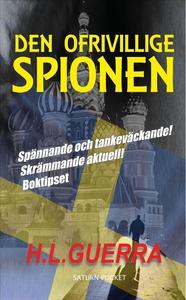 Den ofrivillige spionen (e-bok) av H.L. Guerra