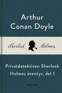Privatdetektiven Sherlock Holmes äventyr, del 1
