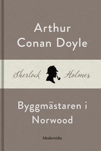 Byggmästaren i Norwood (En Sherlock Holmes-nove