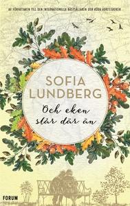 Och eken står där än (e-bok) av Sofia Lundberg
