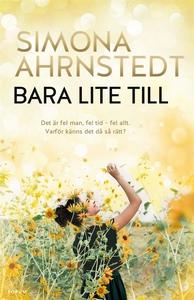 Bara lite till (e-bok) av Simona Ahrnstedt