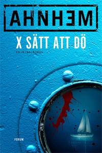 X sätt att dö (e-bok) av Stefan Ahnhem