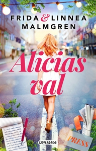 Alicias val (e-bok) av Frida Malmgren, Linnea M