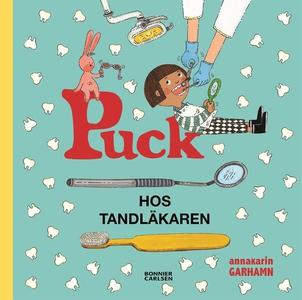 Puck hos tandläkaren (e-bok) av Anna-Karin Garh
