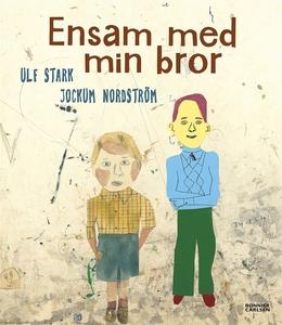 Ensam med min bror (e-bok) av Ulf Stark