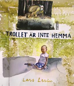 Trollet är inte hemma (e-bok) av Lars Lerin, Ma