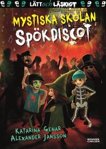 Mystiska skolan. Spökdiscot (e-bok) av Katarina