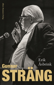 Gunnar Sträng (e-bok) av Erik Åsbrink