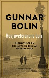 Hovjuvelerarens barn (e-bok) av Gunnar Bolin
