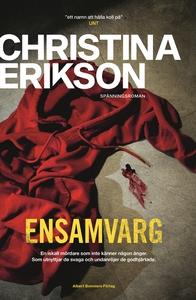 Ensamvarg (e-bok) av Christina Erikson